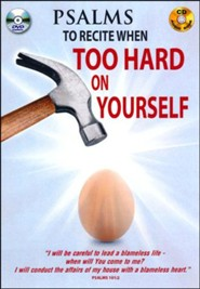 Psalms to Recite When Too Hard on Yourself: DVD & CD