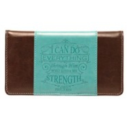 I Can Do Everything Checkbook Cover, Brown and Teal