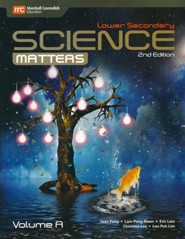 Lower Secondary Science Matters Textbook Volume A, Grade 7, 2nd Edition