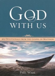 God With Us: 365 Devotionals from the Gospel of Matthew