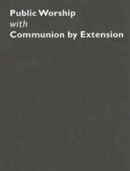 Common Worship: Public Worship with Communion by Extension