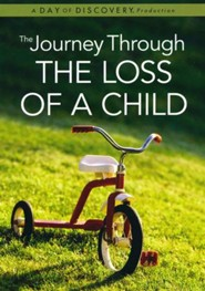 The Journey Through The Loss of a Child, DVD