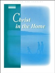 Christ in the Home, Guidebook