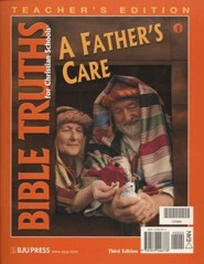 BJU Press Bible Truths Grade 1: A Father's Care, Teacher's Edition