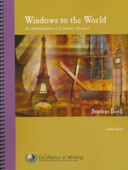 Windows to the World: An Introduction to Literary Analysis Student Book
