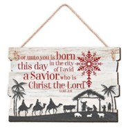 For Unto You Is Born This Day, A Savior, Hanging Plaque