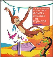 Monkey Crosses the Equator A Jungle Doctor Picture   Fable