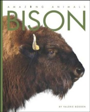 Amazing Animals: Bison