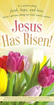 Jesus Has Risen (2 Corinthians. 5:15, NIV) Offering Envelopes, 100
