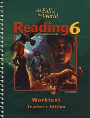 Reading 6: As Full As The World, Worktext Teacher's Edition,  Second Edition