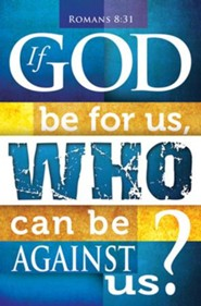 If God Be for Us (Romans 8:31) Bulletins, 100