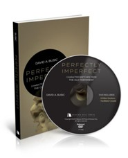 Perfectly Imperfect Small Group DVD: Character Sketches from the Old Testament  -     By: David A. Busic