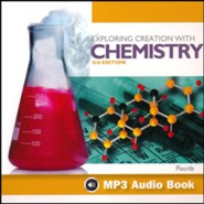 Exploring Creation with Chemistry, Third Edition-MP3