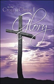 In the Cross of Christ I Glory Purple Sunrise Bulletins, 100