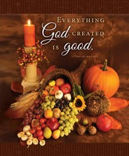 Thanksgiving Large Bulletins (1Timothy 4:4, NIV) Bulletins, 100