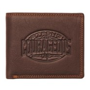 Strong and Courageous Wallet