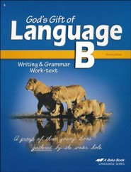Abeka God's Gift of Language B Writing & Grammar Work-text,  Third Edition