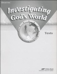 Abeka Investigating God's World Tests, Fourth Edition