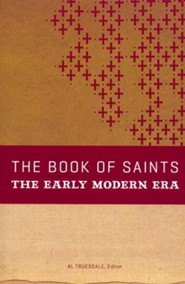 The Book of Saints: The Early Modern Era