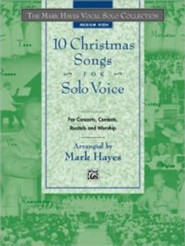 The Mark Hayes Vocal Solo Collection: 10 Christmas Songs for Solo Voice, Book (Medium High)