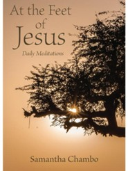 At the Feet of Jesus: Daily Meditations