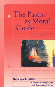 The Pastor as Moral Guide