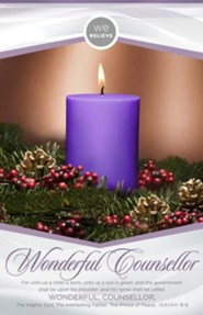 We Believe Wonderful Counselor (Isaiah 9:6, KJV) Advent Bulletins, 100