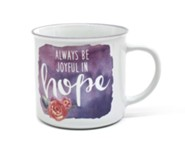 Always Be Joyful in Hope Mug
