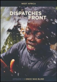 Dispatches from the Front #3: I Once Was Blind, DVD