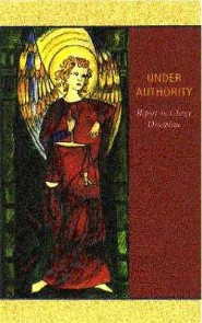Under Authority: Report on Clergy Discipline  -