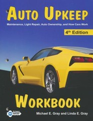 Auto Upkeep: Maintenance, Light Repair, Auto Ownership, and How Cars Work, Workbook (4th Edition)