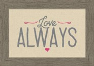Love Always Framed Canvas