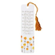 Do All the Good You Can, Tassel Bookmark