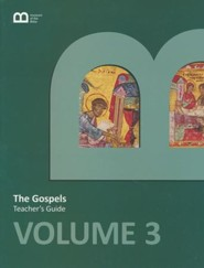 Museum of the Bible Bible Curriculum Volume 3: The Gospels Teacher's Guide