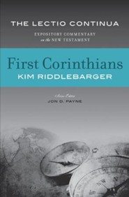 First Corinthians: The Lectio Continua Expository Commentary on the New Testament