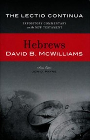 Hebrews: The Lectio Continua Expository Commentary on the New Testament