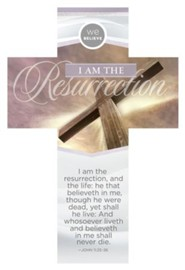 I Am the Resurrection (John 11:25-26, KJV) Cross-Shaped Bookmarks, 25