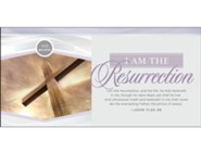 We Believe: I Am the Resurrection (John 11:25-26, KJV) Offering Envelopes, 100