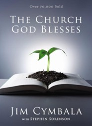 The Church God Blesses - eBook  -     By: Jim Cymbala