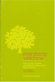 Everybody Welcome: The Course Member's Booklet: The Course Where Everybody Helps Grow Their Church