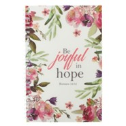 Be Joyful in Hope Spiral-bound Notebook