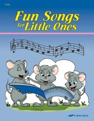 Abeka Fun Songs for Little Ones Songbook