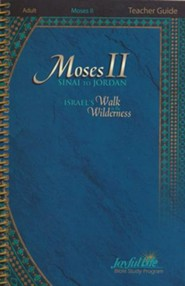 Moses II: Sinai to Jordan - Israel's Walk in the Wilderness Teacher Guide