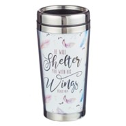 He Will Shelter You With His Wings Travel Mug