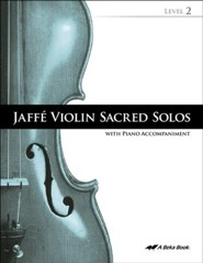 Abeka Jaffe Violin Sacred Solos Level 2 (with Audio CD)