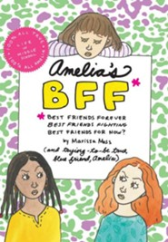 Amelia's BFF - eBook  -     By: Marissa Moss     Illustrated By: Marissa Moss