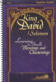 King David/Solomon: Learning to Handle Blessings and Chastenings Adult Bible Study Teacher Guide