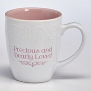 Precious and Dearly Loved Mug