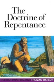The Doctrine of Repentance [Banner of Truth]