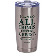 I Can Do All Things Through Christ Stainless Steel Travel Mug